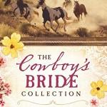 The Cowboy's Bride Collection