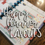 My Happy Planner Layouts