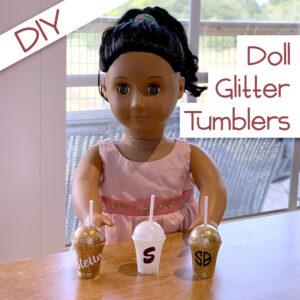 DIY AG Doll Glitter Tumblers