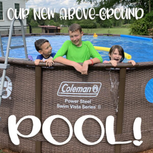 Our New Above-Ground Pool!