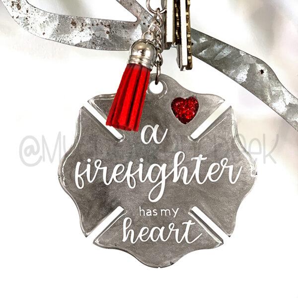 Firefighter Has My Heart Keychain