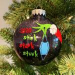 Grinchy 2020 Stink Stank Stunk Ornament