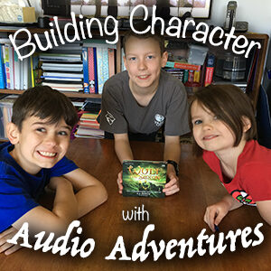 Building Character with Audio Adventures