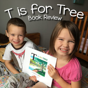 T is for Tree: A Bible ABC {Book Review}